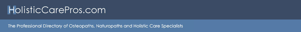 HolisticCarePros.com - Osteopaths, Naturopaths and Holistic Care Professionals